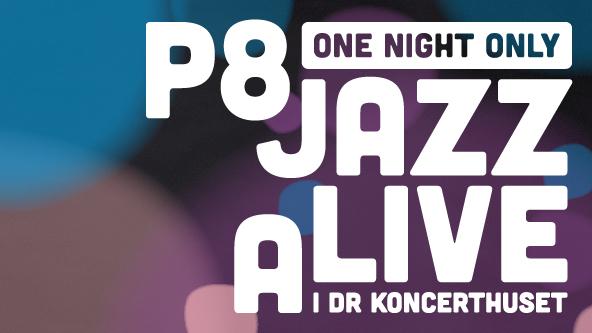 P8 Jazz Alive 2017