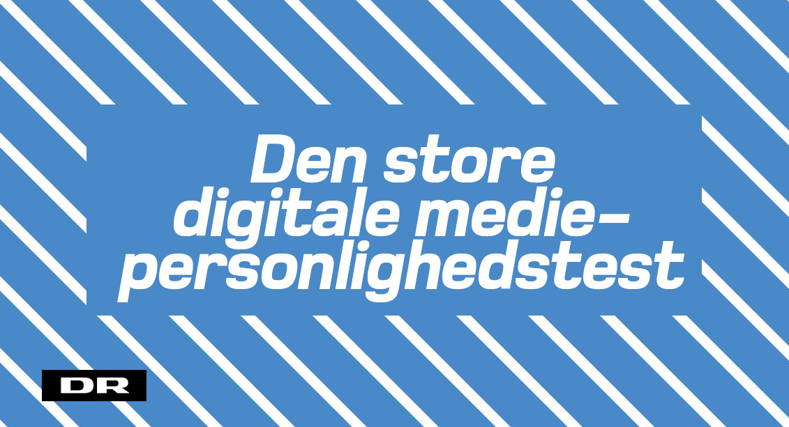 Den store digitale mediepersonlighedstest
