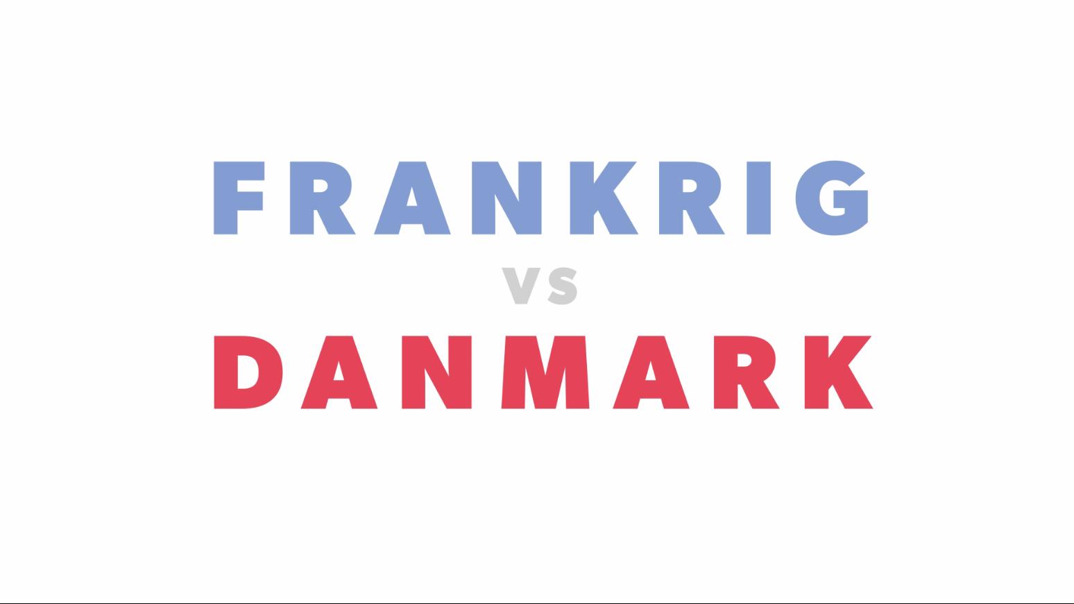 Frankrig versus Danmark