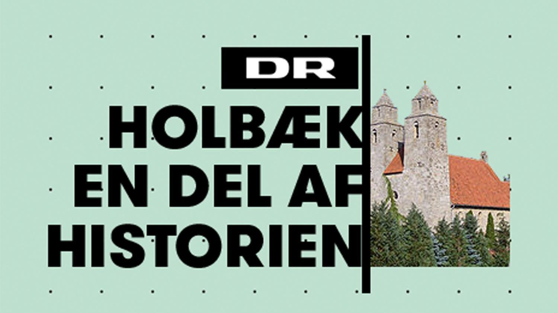 Holbæk - en del af historien