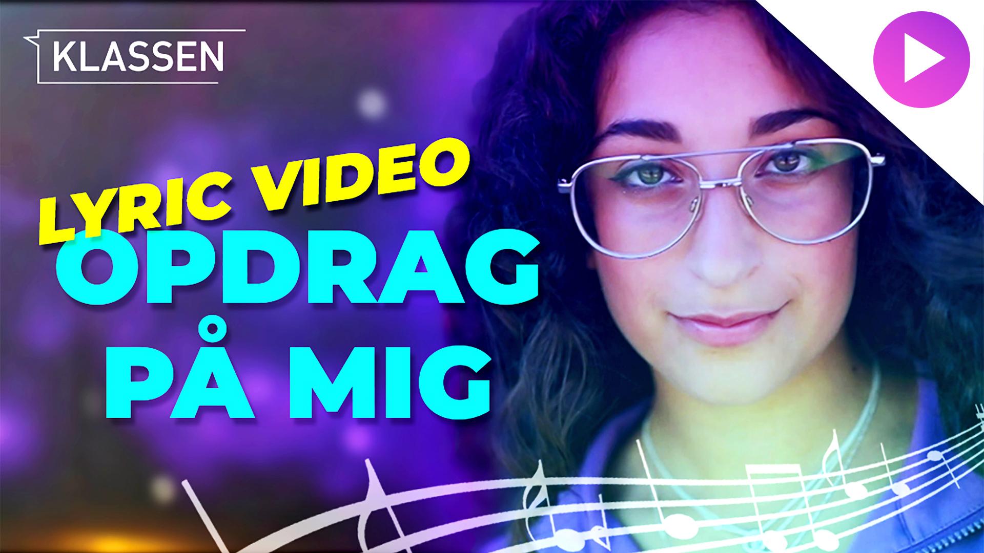 klassen_musikvideo_opdrag_paa_mig_lyric_video_drupal.jpg