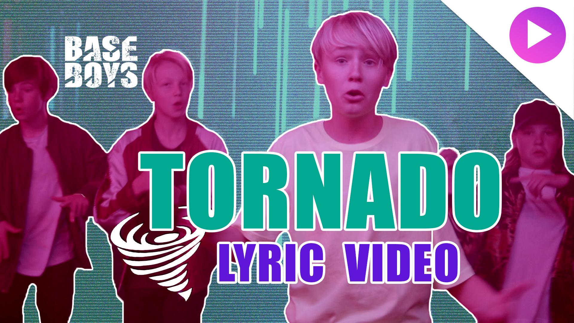baseboys-tornado-lyric_spot_ultra.jpg