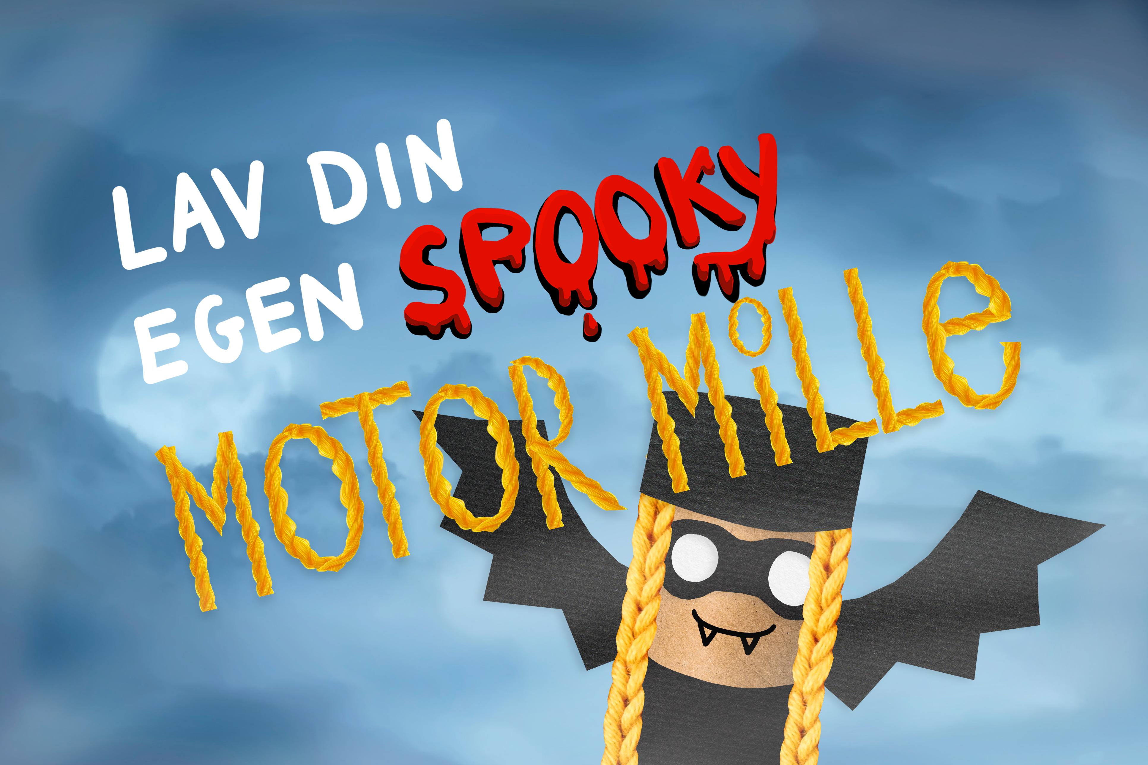 Lav din egen spooky Motor Mille!