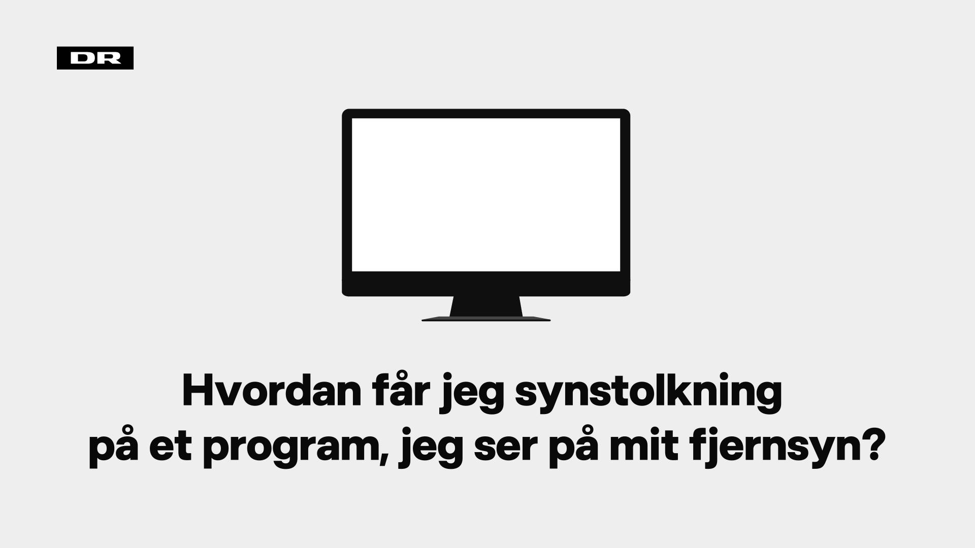 Hvordan får jeg synstolkning på et program, jeg ser på mit fjernsyn?