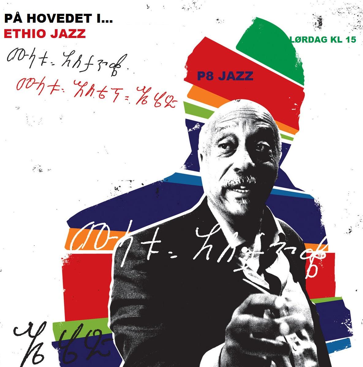 På hovedet i Mulatu Astatke og Ethio Jazz