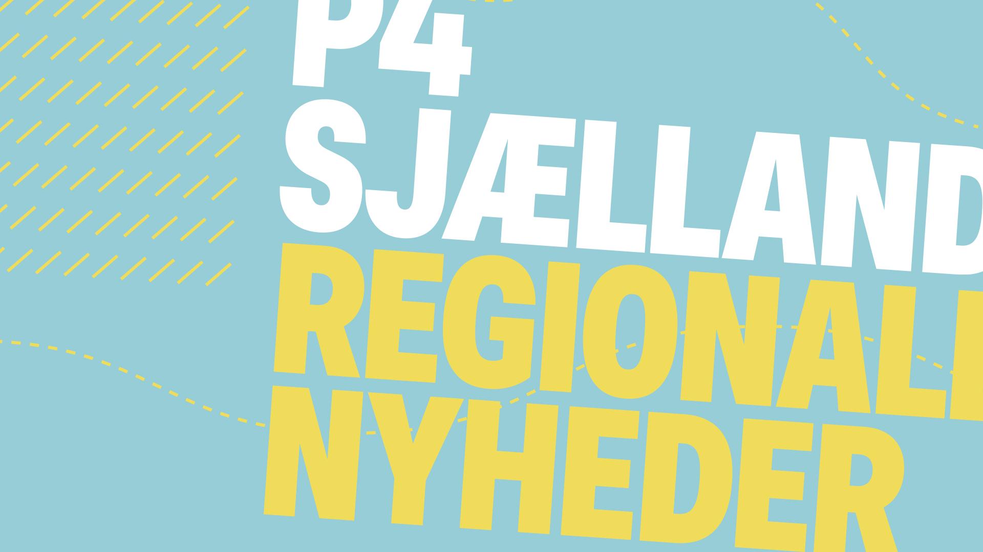 P4 Sjælland regionale nyheder