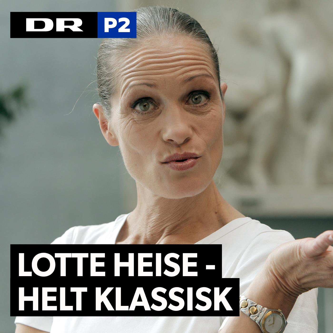 Lotte Heise - Helt Klassisk