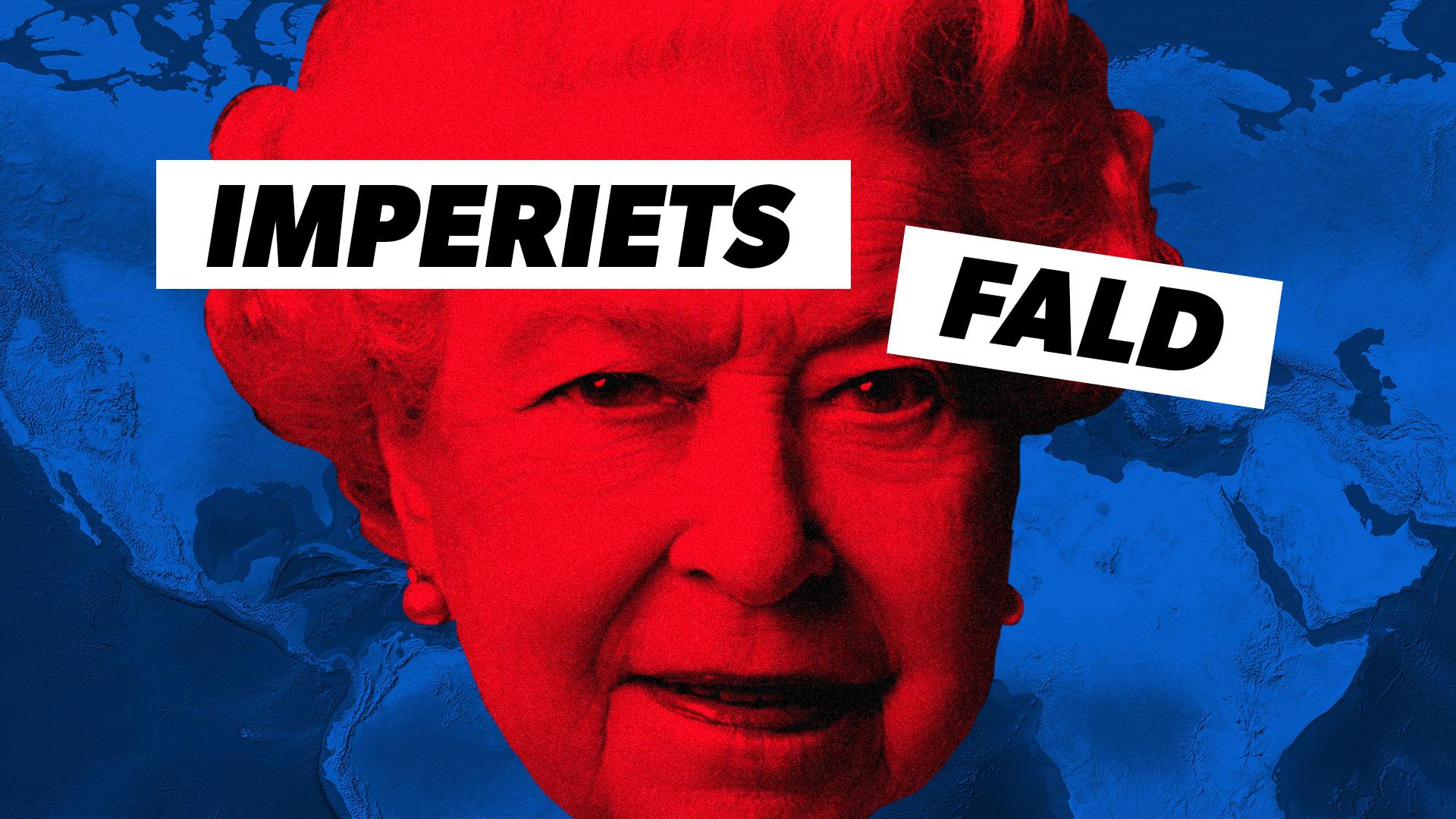 Imperiets fald: Storbritanniens rejse fra verdensimperium til splittet kongerige)